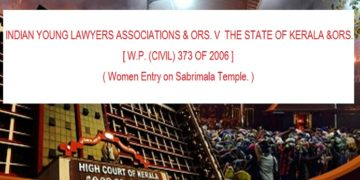 INDIAN YOUNG LAWYERS ASSOCIATIONS & ORS. V THE STATE OF KERALA &ORS