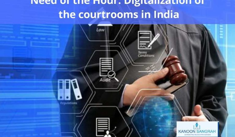 Need of the Hour: Digitalization of the courtrooms in India