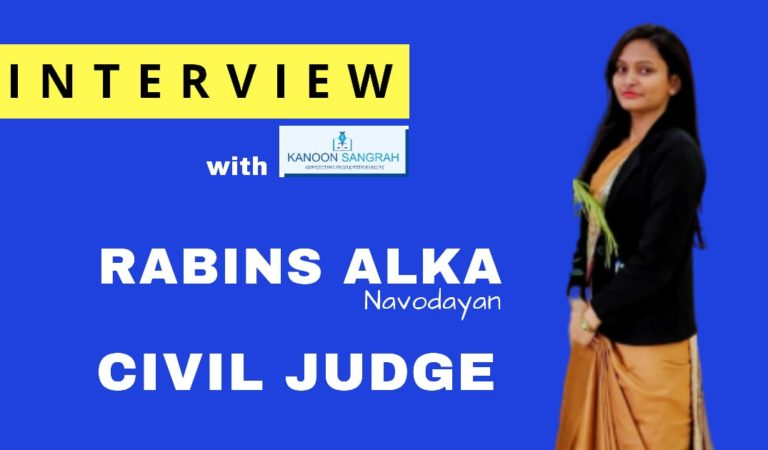 Interview with Rabins Alka Civil Judge