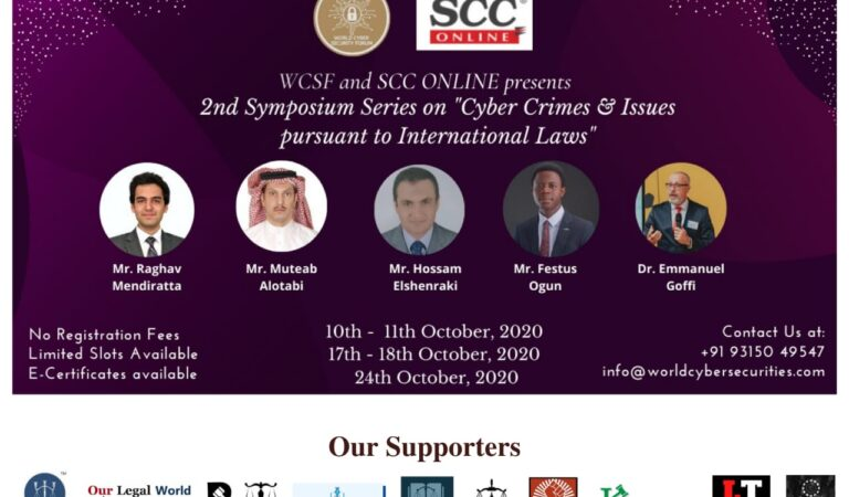 "World Cyber Security Forum's 2nd Symposium Series on ""Cyber Crimes and issues pursuant to International Laws"" in collaboration with SCC Online: Register Now, No fees"