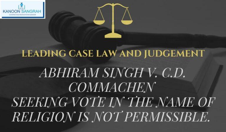 Abhiram Singh V. C.D COMMACHEN