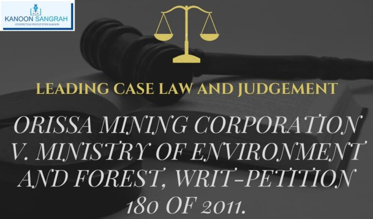 Orissa Mining Corporation V. Ministry of Environment & Forest & Others