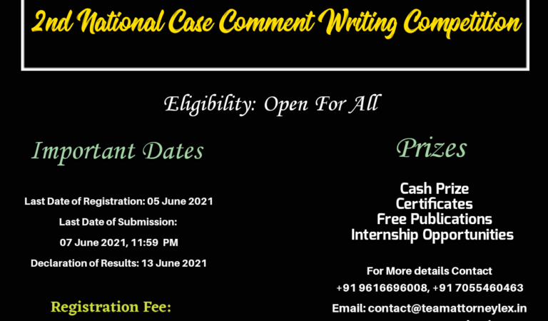 2nd National Case Comment Writing Competition Organised by Team Attorneylex<br></noscript><img class=
