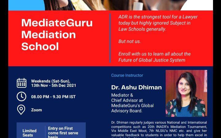 MediateGuru Mediation School – Batch 1 starts from 13th November 2021